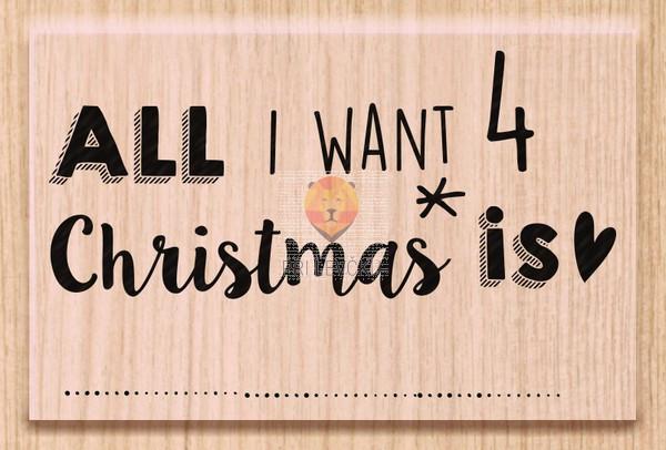 "Lesena štampiljka ""All I want 4 Christmas is"" 1 kos"