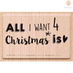 Lesena štampiljka All I want 4 Christmas is 1 kos